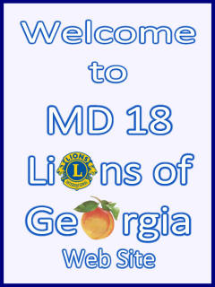 Welcome to Lions of Georgia MD-18 Web site